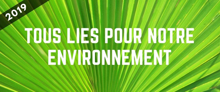 Tous liés pour notre environnement