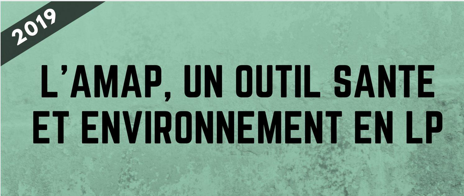 L'AMAP, un outil santé et environnement en LP