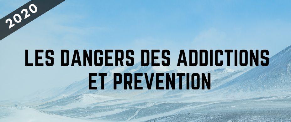 Les dangers des addictions et prévention
