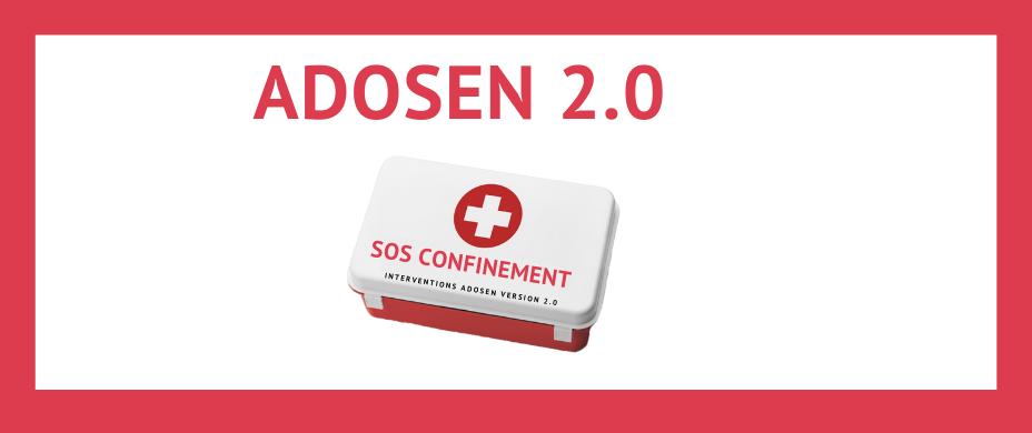 ADOSEN 2.0 – Interventions en ligne pendant le confinement
