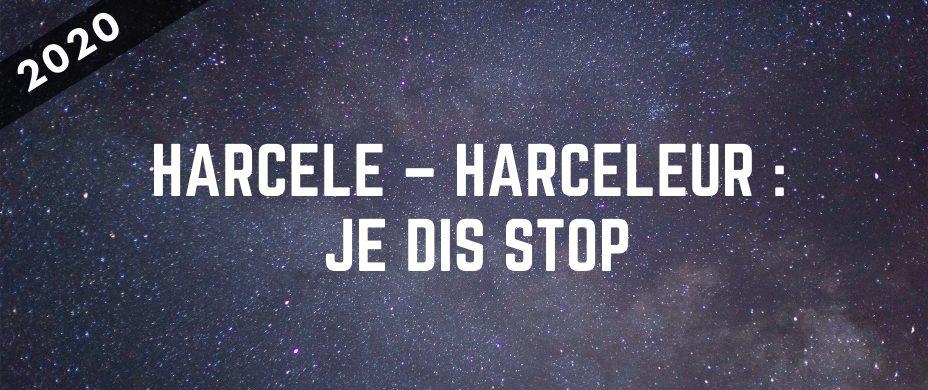 Harcelé – harceleur : je dis STOP