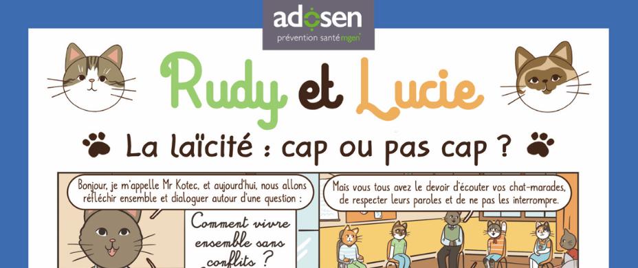 Rudy et Lucie – La laïcité, cap ou pas cap ?